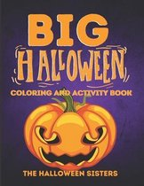 Big Halloween Coloring and Activity Book