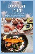 The Low Fat Diet