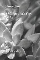 Mia's Love (The Meisha's Love Series 9)