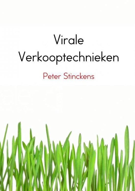 Virale verkooptechnieken - Peter Stinckens |