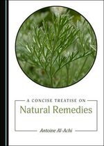A Concise Treatise on Natural Remedies