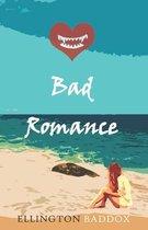 Bad Romance: Part I