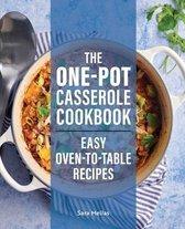 The One-Pot Casserole Cookbook