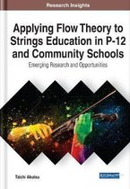 Applying Flow Theory to Strings Education in P-12 and Community Schools