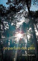 Le parfum des pins