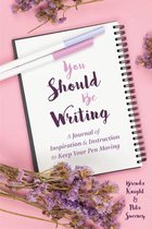 You Should Be Writing