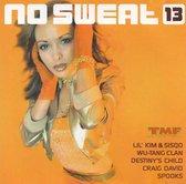 No Sweat 13