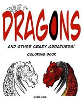 Dragons and other Crazy Creatures!