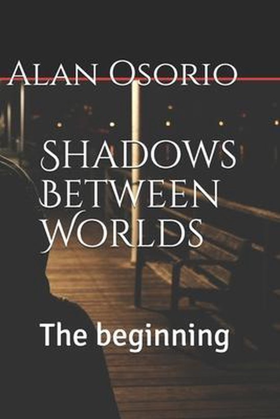 Shadows Between Worlds