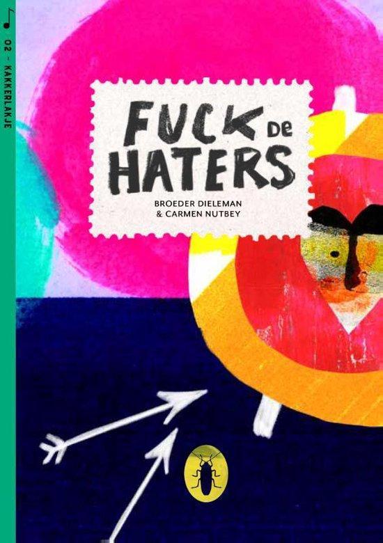 Kakkerlakjes muziek 2 - Fuck de haters (set van 6) - Broeder Dieleman  