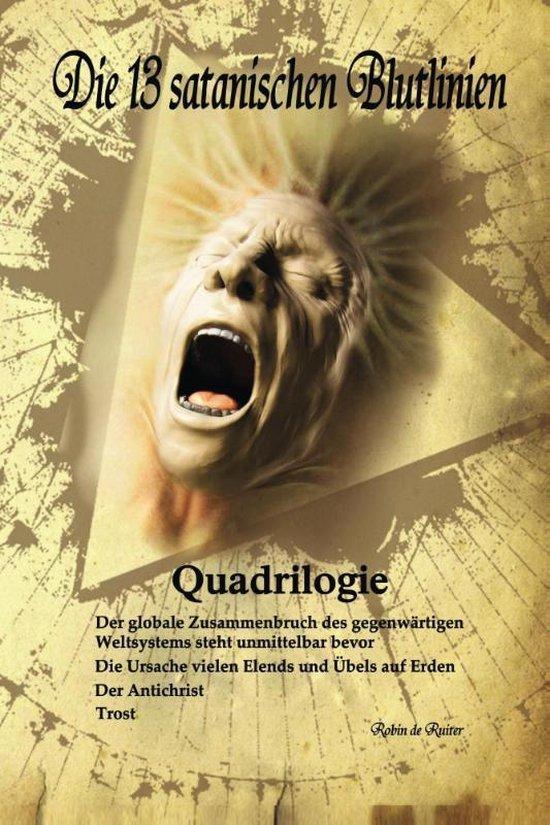 Die 13 satanischen Blutlinien (QUADRILOGIE)