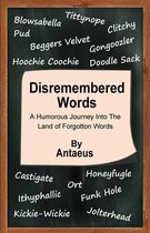 Disremembered Words