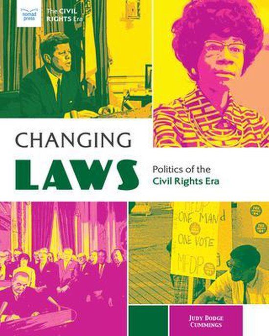 Changing Laws: Politics of the Civil Rights Era