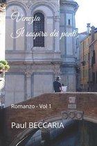 Venezia Il sospiro dei ponti