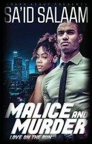 Malice & Murder