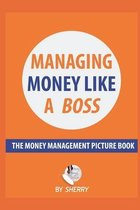 Managing Money Like a Boss