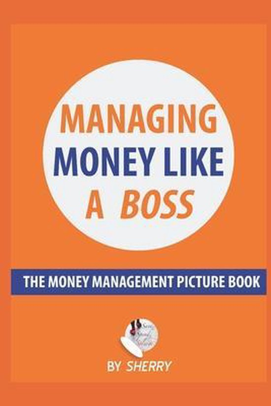 Managing Money Like a Boss