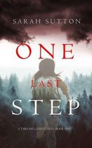 One Last Step (A Tara Mills Mystery--Book One)