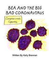 Bea and The Big Bad Coronavirus