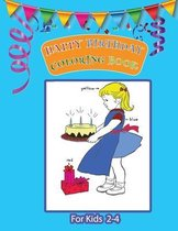 Happy Birthday Coloring Book for Kids 2-4