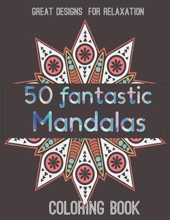 50 fantastic Mandalas