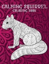 Calming Squirrel - Coloring Book