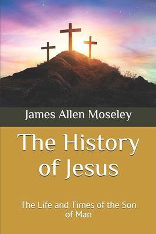 The History of Jesus
