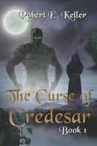 The Curse of Credesar, Book 1