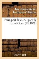 Paris, port de mer et gare de Saint-Ouen