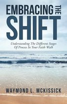 Embracing the Shift
