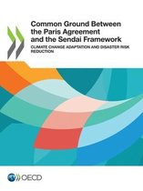 Common ground between the Paris Agreement and the Sendai Framework