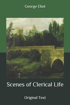 Scenes of Clerical Life: Original Text
