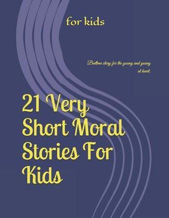 21 Stories Moral For Kids