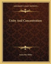 Unity and Concentration