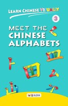 Learn Chinese Visually 3: Meet the Chinese Alphabets