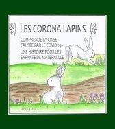 Les Corona lapins