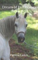 Dream of Fair Horses