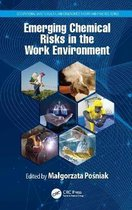 Emerging Chemical Risks in the Work Environment