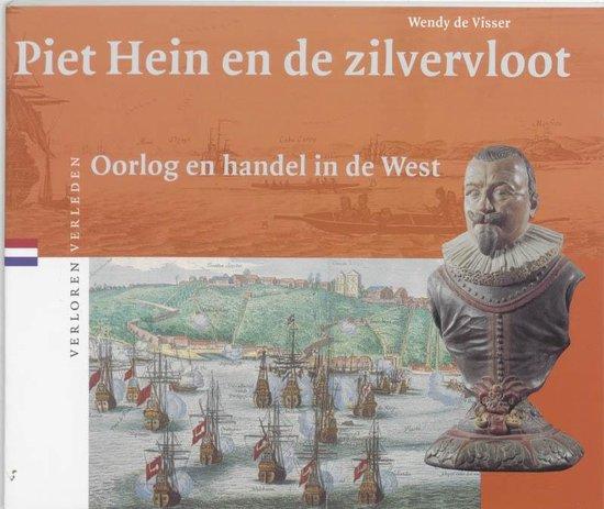 Verloren verleden 13 - Piet Hein en de Zilvervloot - W. de Visser |