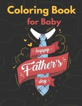 Coloring Book for Baby Happy Father's Day