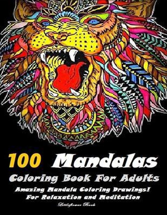 100 Mandalas Coloring Book For Adults
