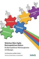 Welchen Wert Agile Retrospektiven liefern