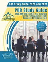PHR Study Guide 2020 and 2021