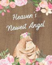 Heaven's Newest Angel:
