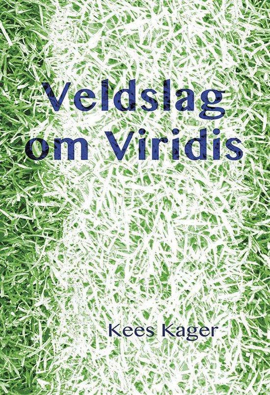Veldslag om Viridis - Kees Kager | Fthsonline.com