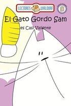 El Gato Gordo Sam es Casi Valiente