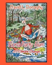 Fiona Farty Bum and Climate Change