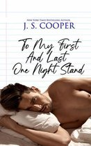 To My First And Last One Night Stand