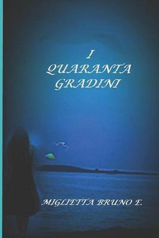 I Quaranta Gradini