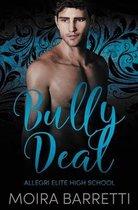 Bully Deal